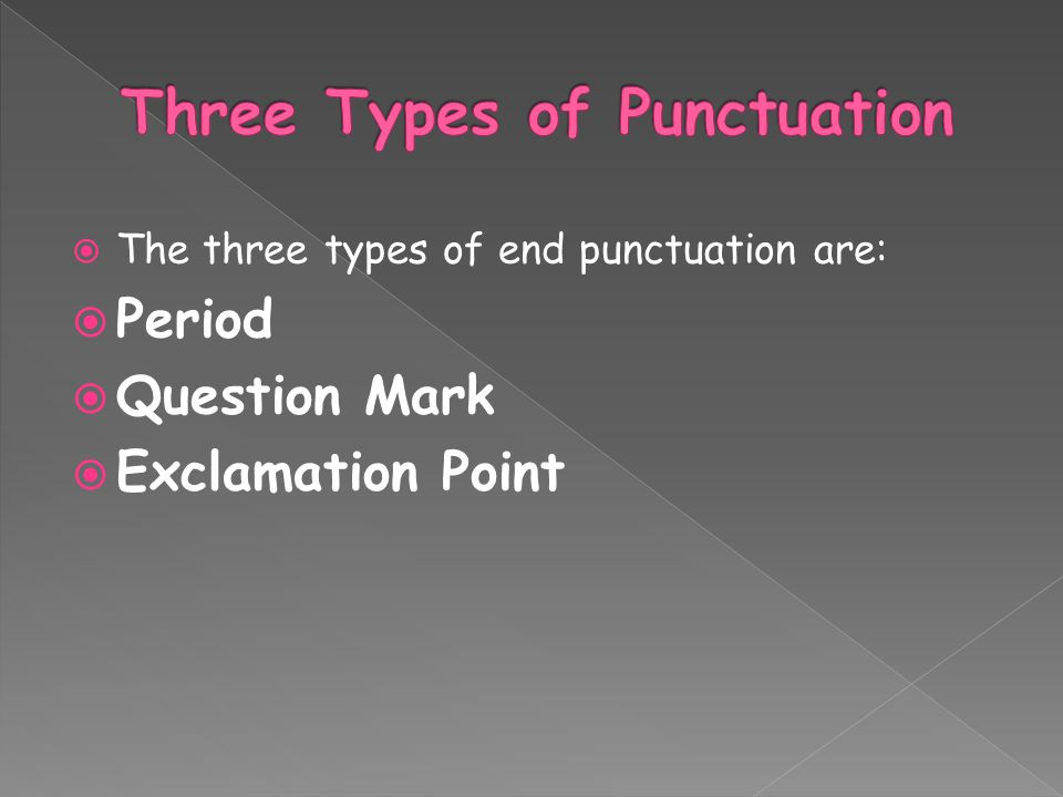 Three Types of Punctuation