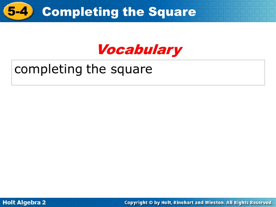 Vocabulary completing the square