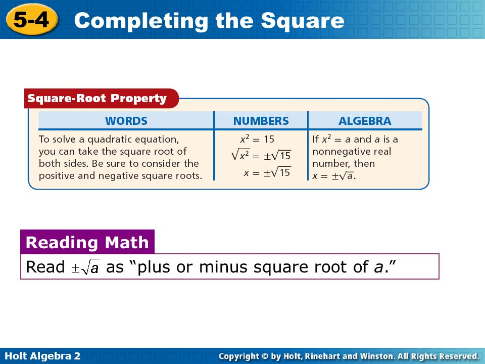 Read as plus or minus square root of a.