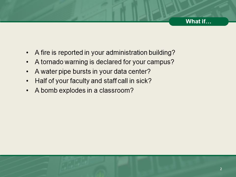 A fire is reported in your administration building