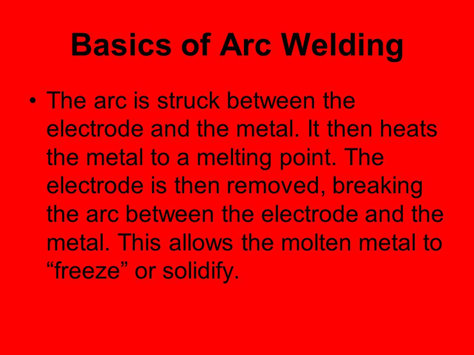 Basics of Arc Welding