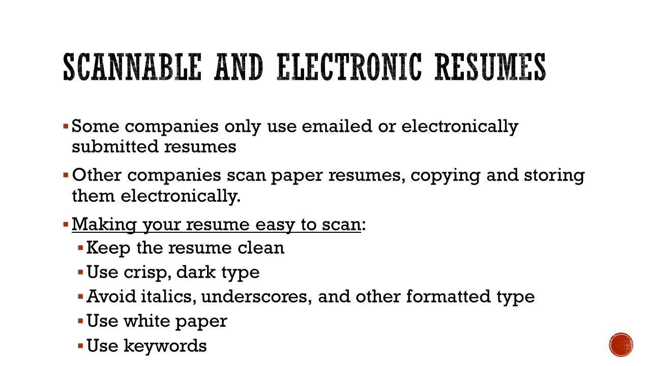 Scannable and electronic resumes