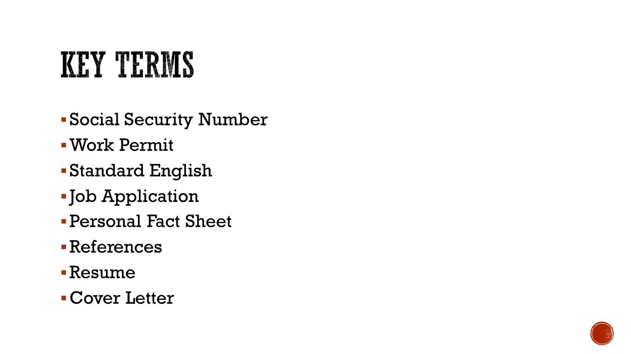 Key Terms Social Security Number Work Permit Standard English