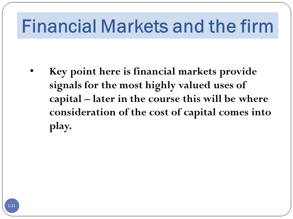 Financial Markets and the firm