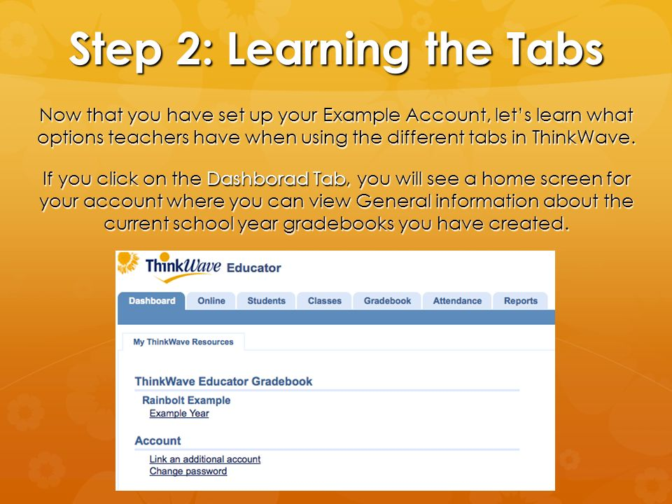 Step 2: Learning the Tabs