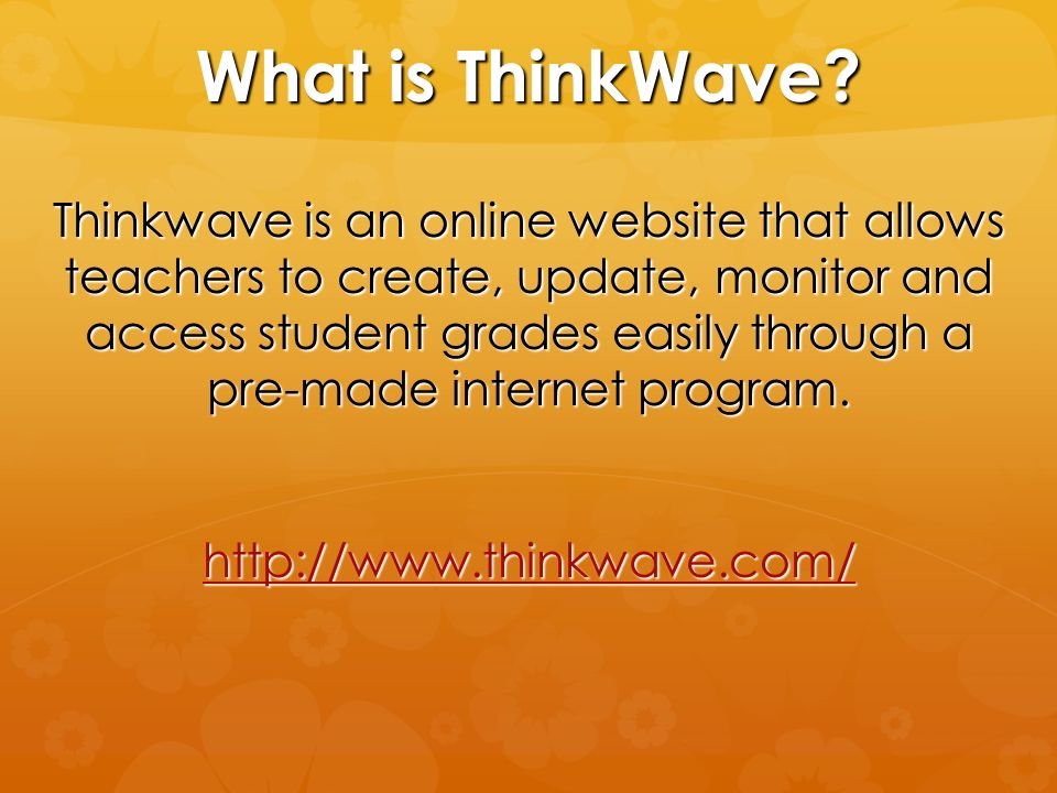 What is ThinkWave