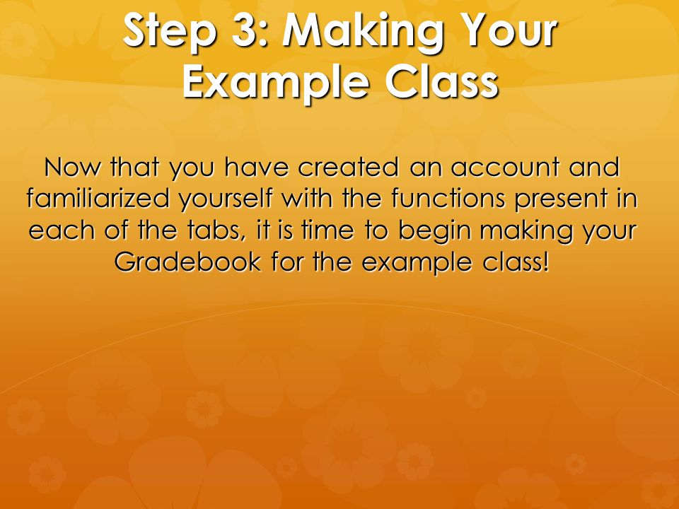 Step 3: Making Your Example Class