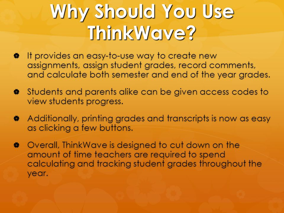 Why Should You Use ThinkWave