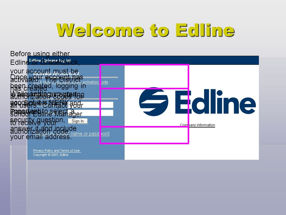 edline and gradequick training for techs ppt download rh slideplayer com Sunset Drawing Edline Activation Code