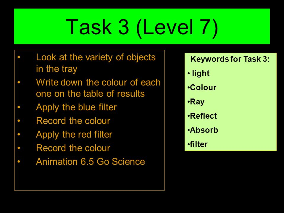 Task 3 (Level 7) Look at the variety of objects in the tray