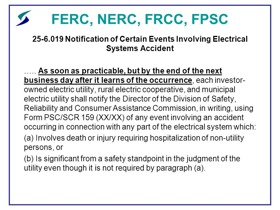 Ferc nerc frcc fpsc an update ppt download ferc nerc frcc fpsc notification of certain events involving electrical systems accident publicscrutiny Image collections