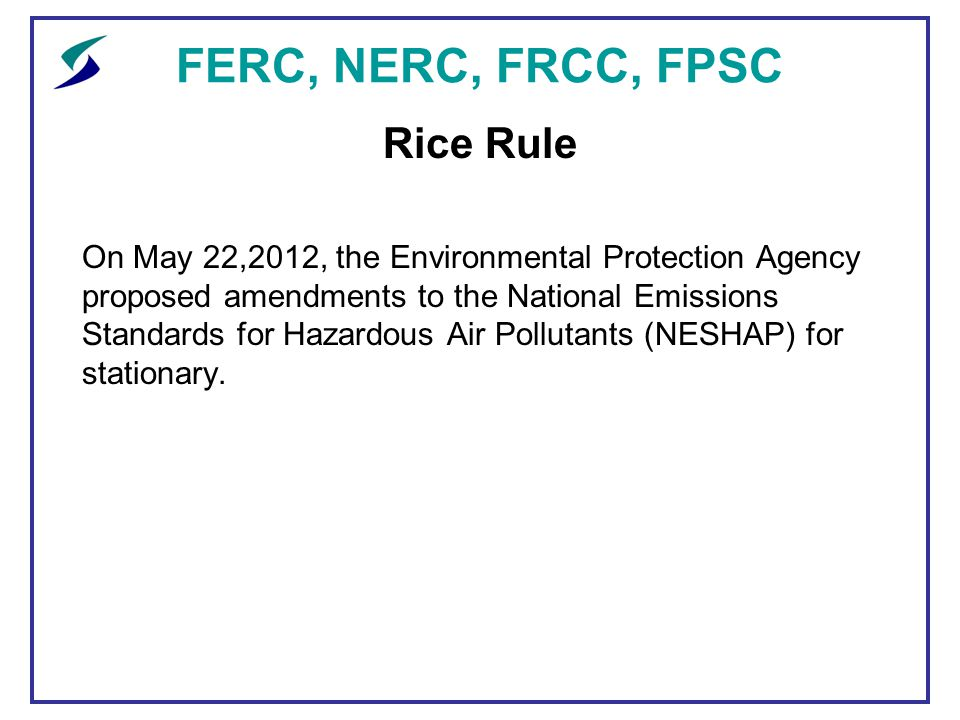 Ferc nerc frcc fpsc an update ppt download ferc nerc frcc fpsc rice rule publicscrutiny Image collections
