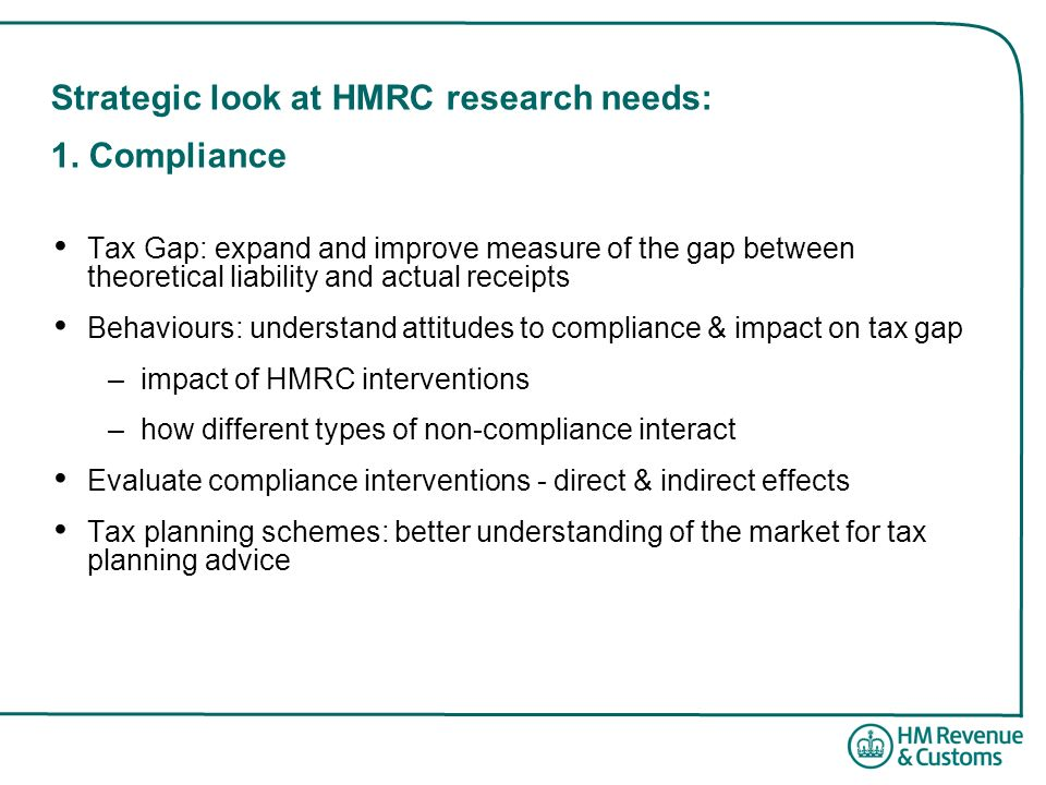 Strategic look at HMRC research needs: 1. Compliance