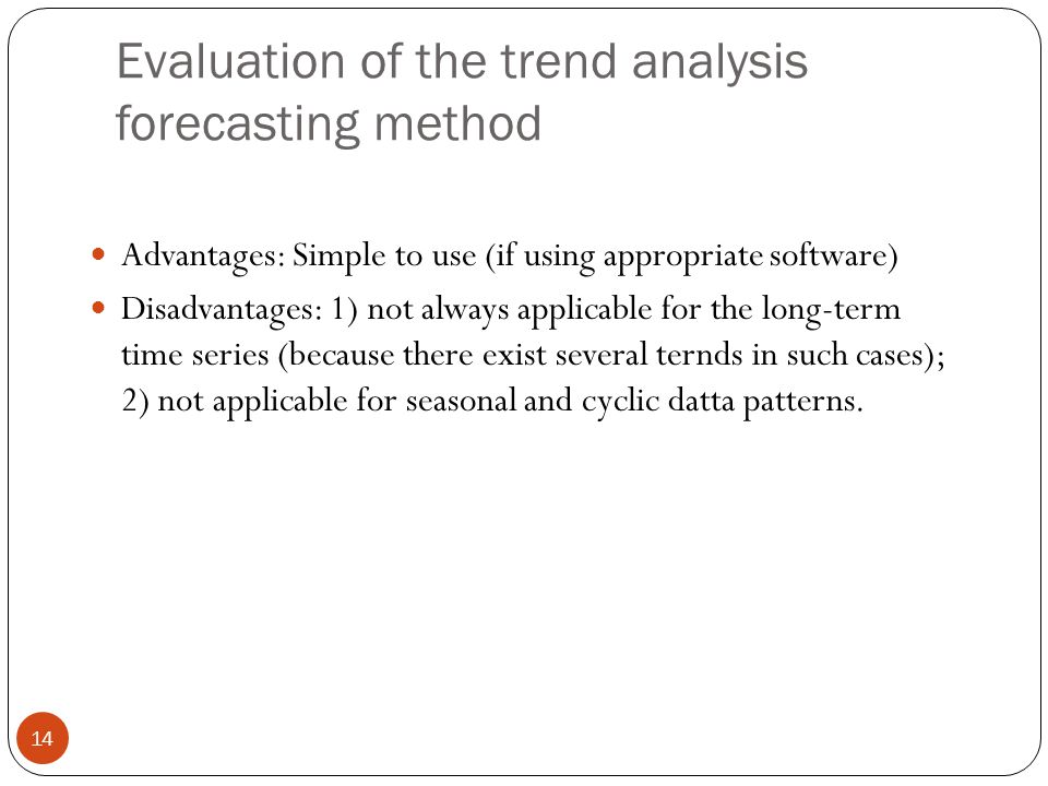 disadvantages of using time series analysis in forecasting