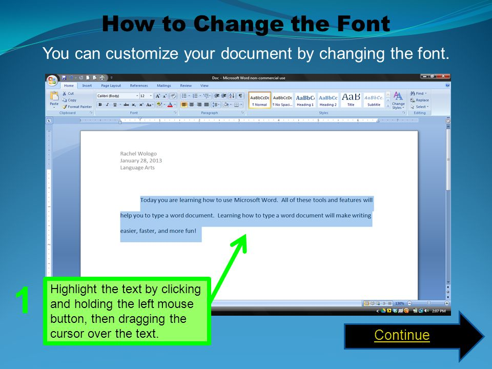 You can customize your document by changing the font.