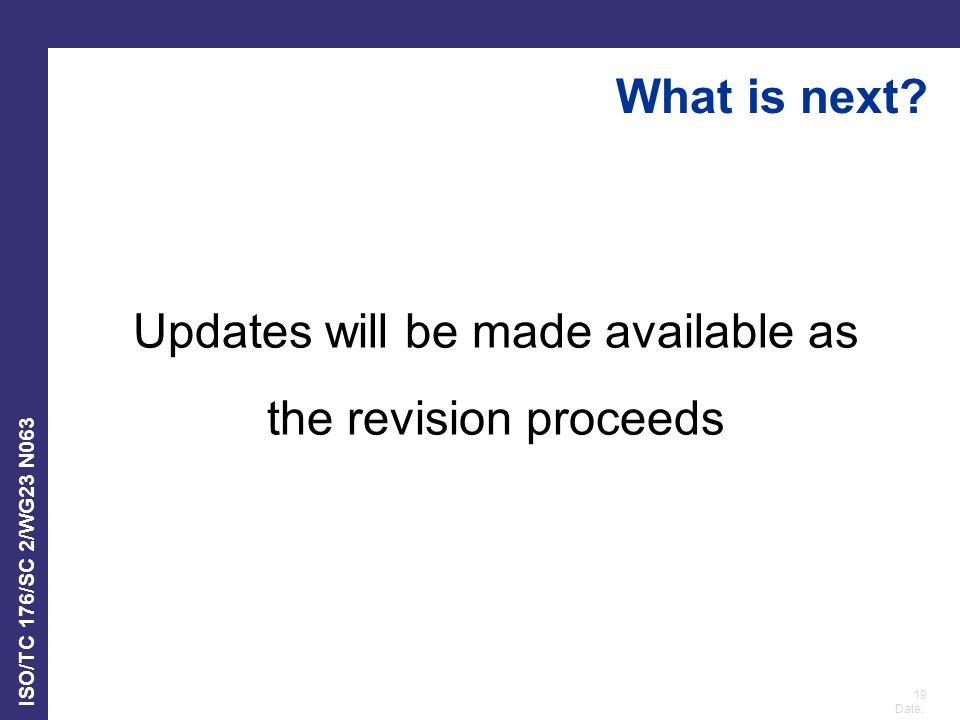 Updates will be made available as the revision proceeds