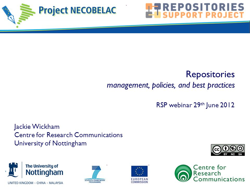 Repositories management, policies, and best practices RSP webinar 29th June 2012