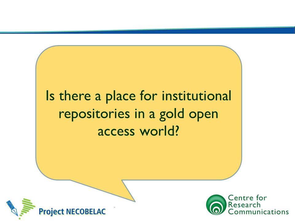 Is there a place for institutional repositories in a gold open access world