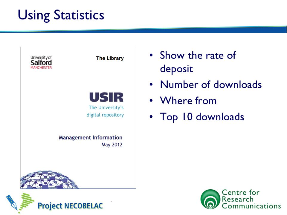 Using Statistics Show the rate of deposit Number of downloads