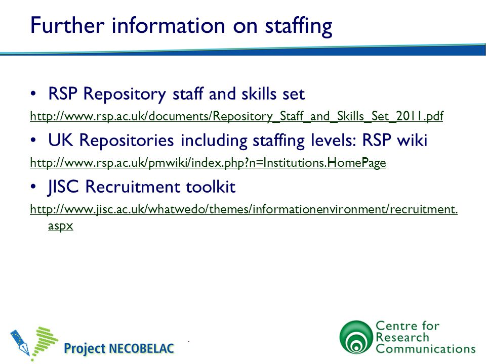 Further information on staffing