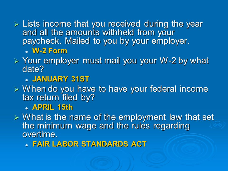 Your employer must mail you your W-2 by what date