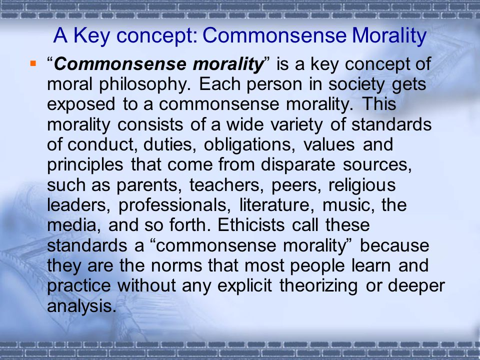 what is common sense morality