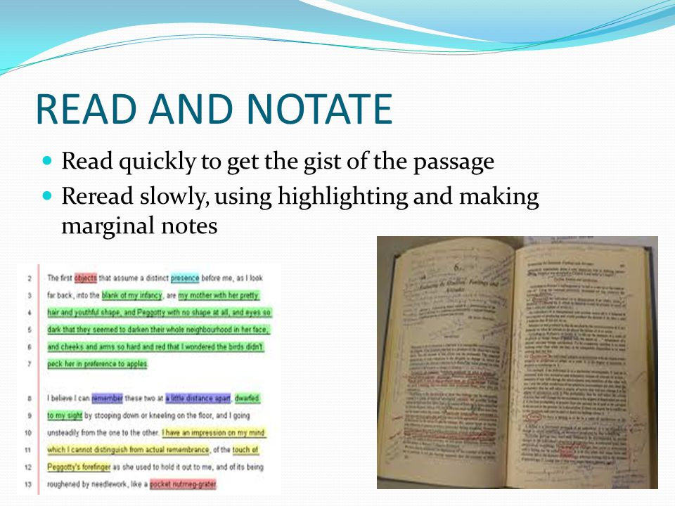 READ AND NOTATE Read quickly to get the gist of the passage