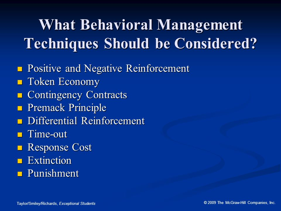 What Behavioral Management Techniques Should be Considered