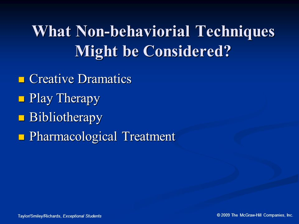 What Non-behaviorial Techniques Might be Considered