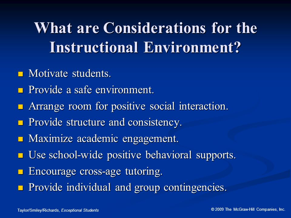 What are Considerations for the Instructional Environment