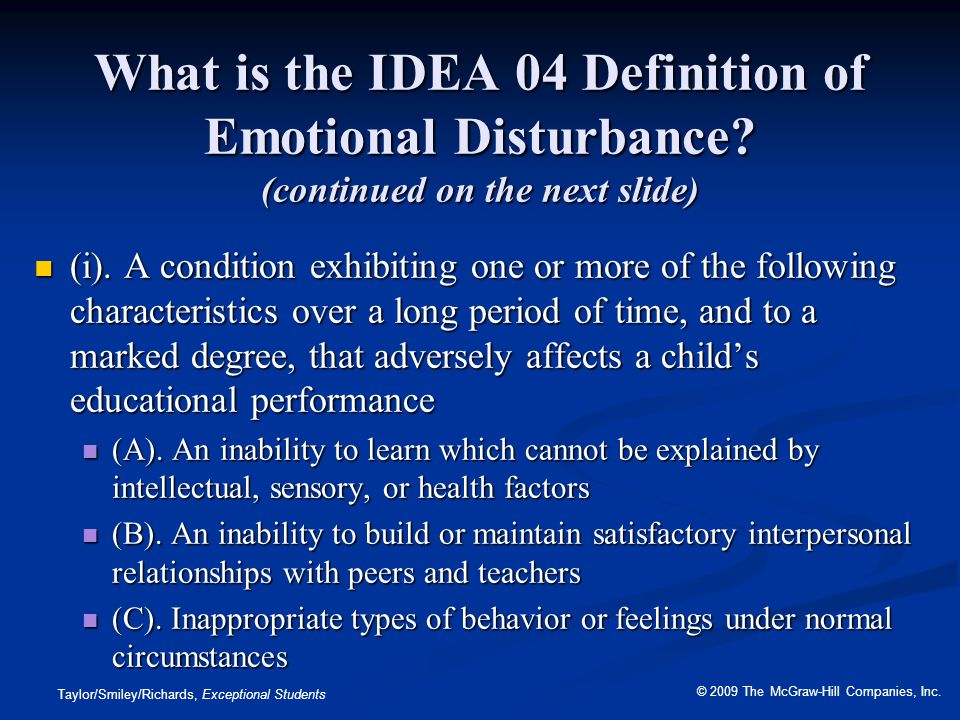 What is the IDEA 04 Definition of Emotional Disturbance