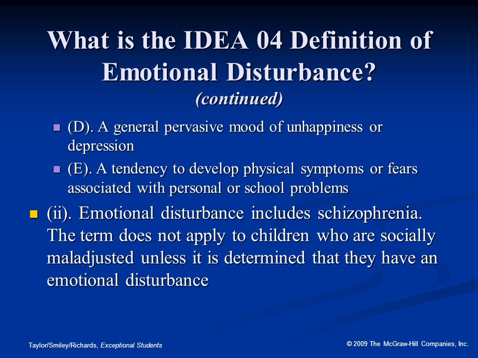 What is the IDEA 04 Definition of Emotional Disturbance (continued)