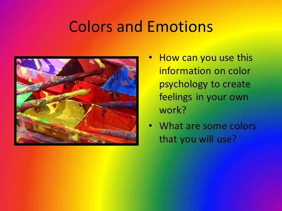 How Can Color Effect The Way We Feel Ppt Video Online Download