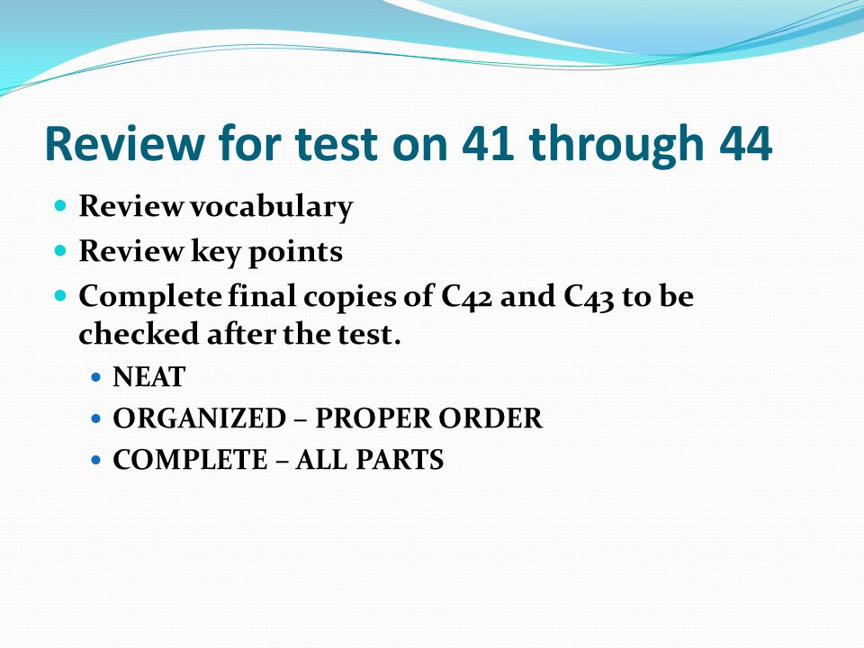 Review for test on 41 through 44