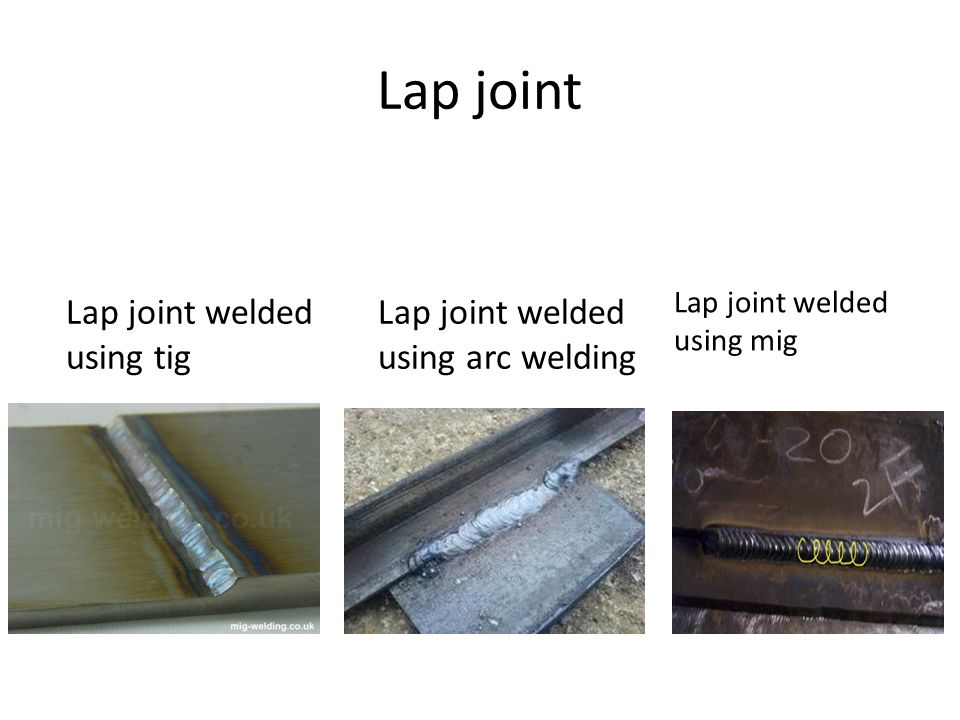 Lap joint Lap joint welded using tig