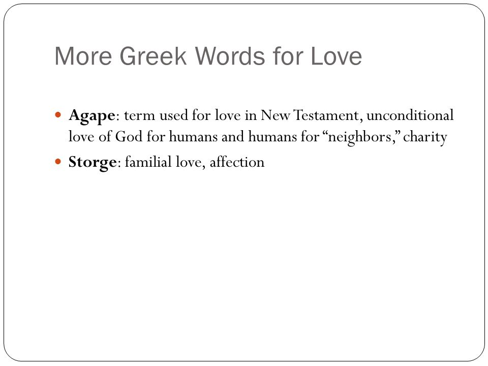 More Greek Words For Love