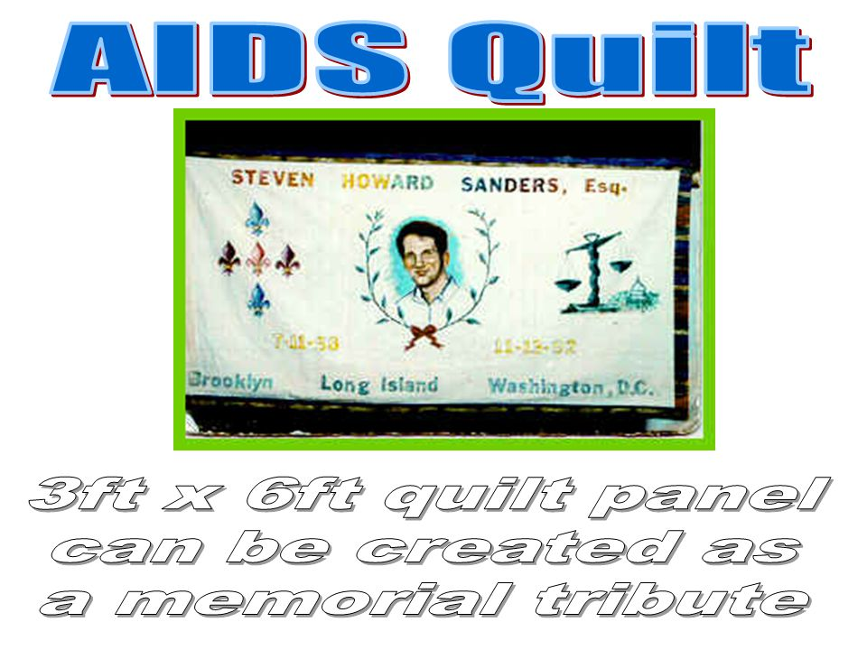 AIDS Quilt 3ft x 6ft quilt panel can be created as a memorial tribute