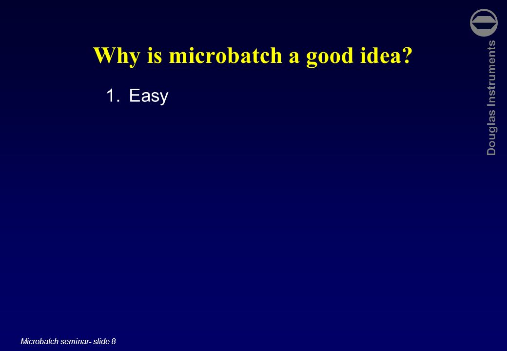 Why is microbatch a good idea