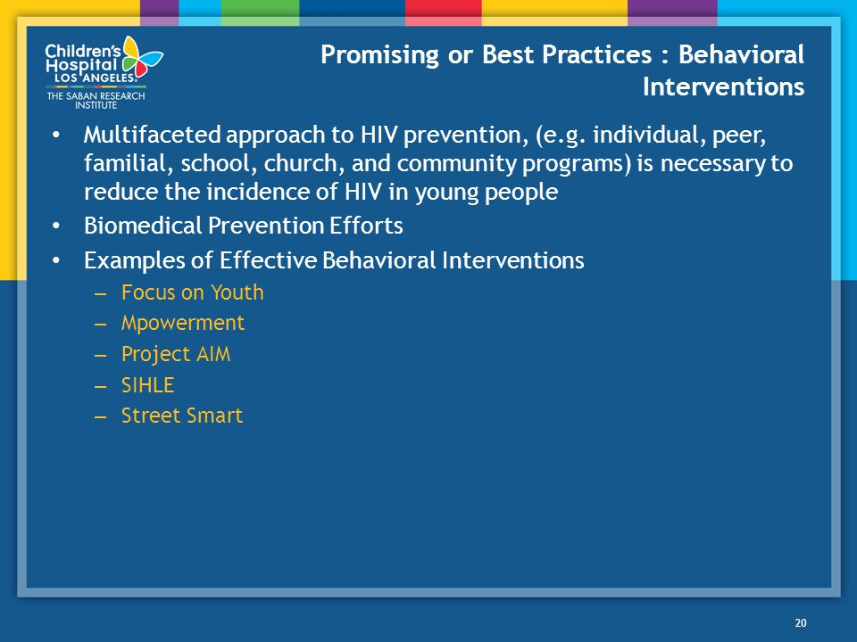 Promising or Best Practices : Behavioral Interventions