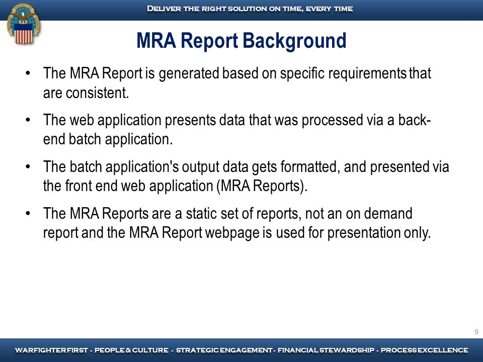 MRA Report Background The MRA Report is generated based on specific requirements that are consistent.