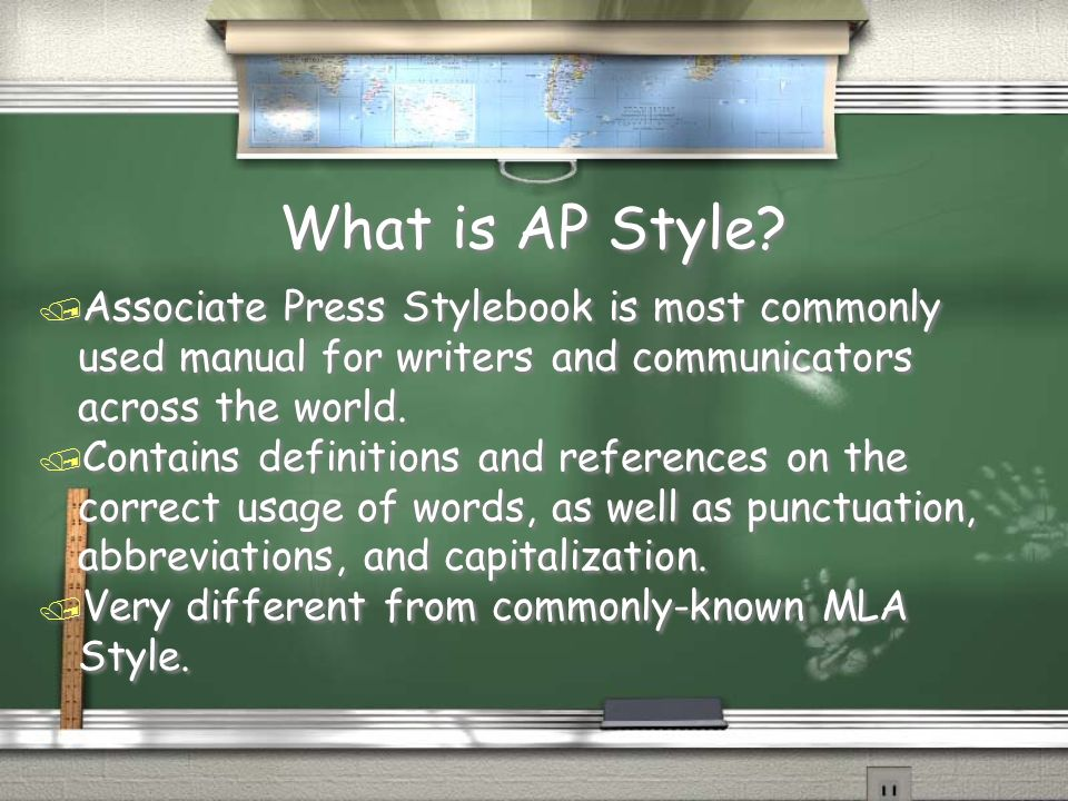 What is AP Style Associate Press Stylebook is most commonly used manual for writers and communicators across the world.