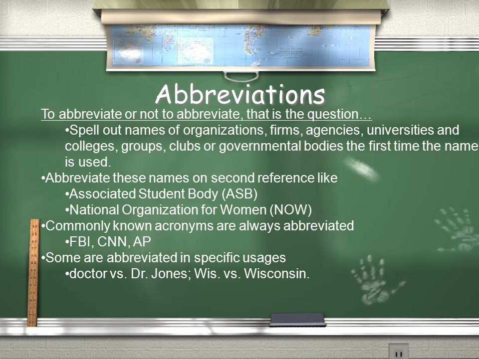 Abbreviations To abbreviate or not to abbreviate, that is the question…