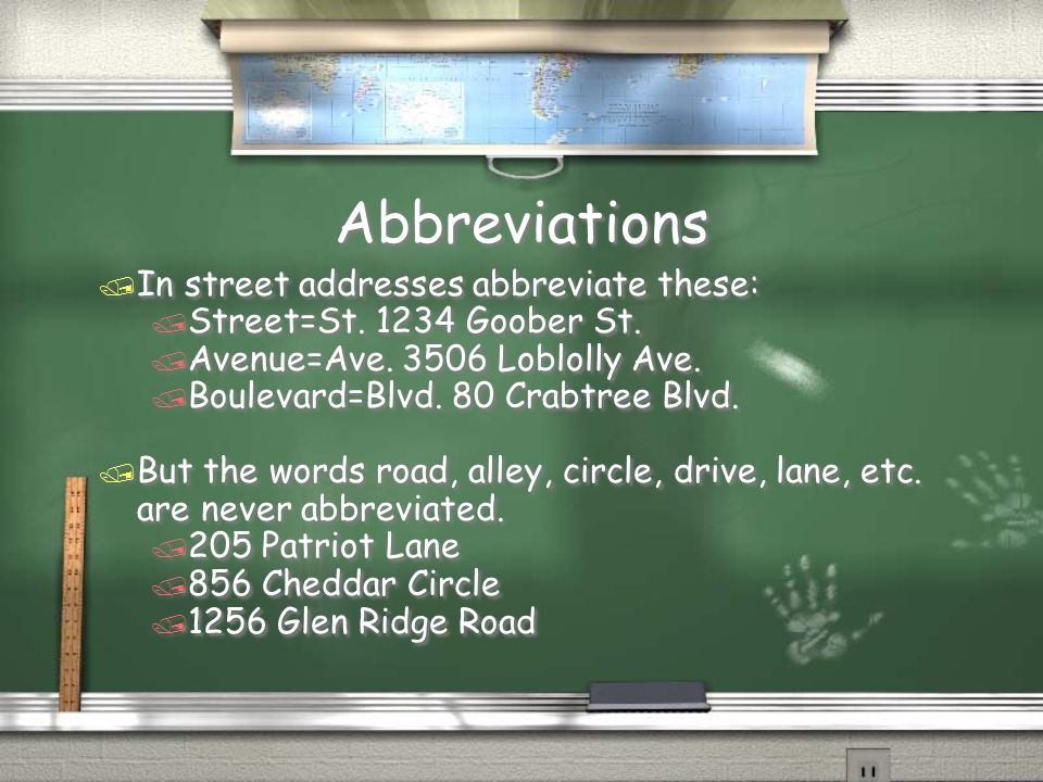 Abbreviations In street addresses abbreviate these: