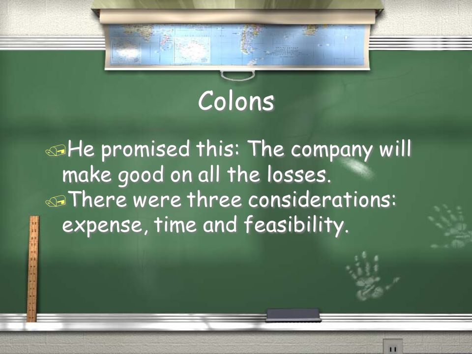 Colons He promised this: The company will make good on all the losses.