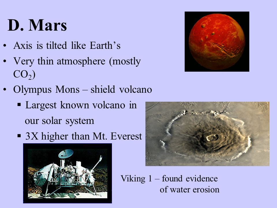 D. Mars Axis is tilted like Earth's Very thin atmosphere (mostly CO2)