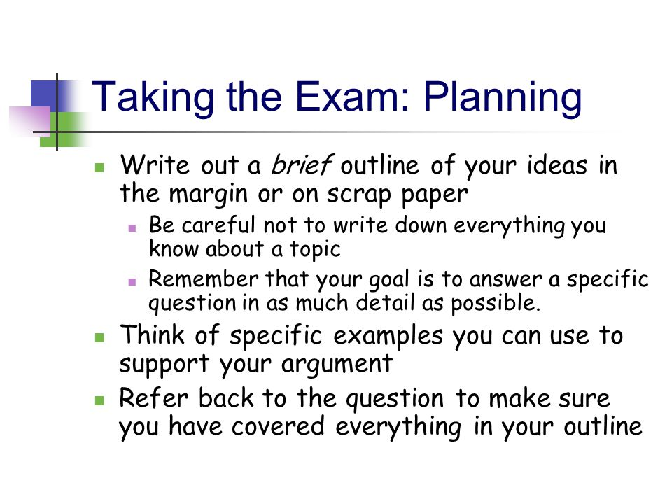 Taking the Exam: Planning