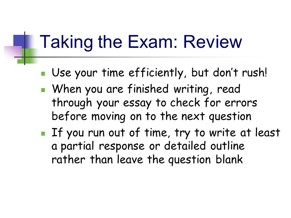 Taking the Exam: Review