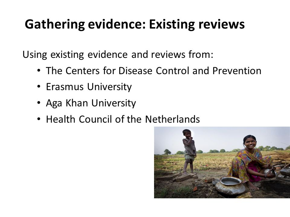 Gathering evidence: Existing reviews