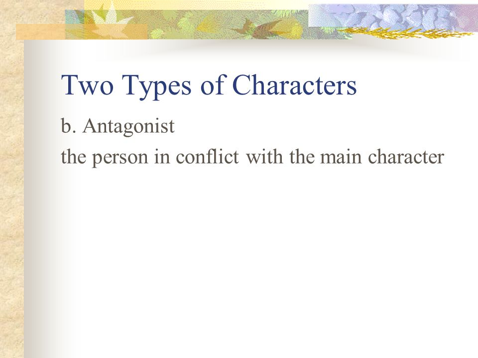 Two Types of Characters