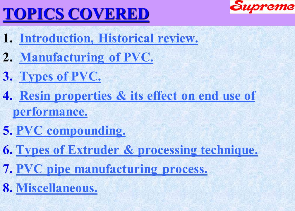 WEL COME G K SAXENA PVC PIPE EXTRUSION TRAINING PROGRAM - ppt download